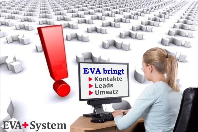 EVA+System bringt Kontakte, Leads, Umsatz
