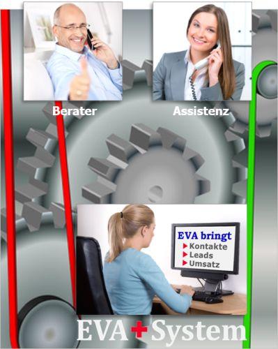 Berater + Assistenz + EVA = Erfolg!